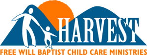 Harvest Free Will Baptist Child Care Ministries, Inc.
