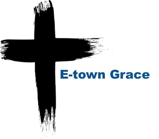 Etown Grace Church